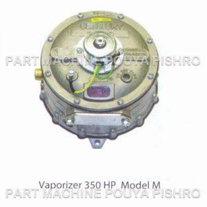 رگلاتور گاز لیفتراک واپورایزرCENTURY سنچوری مدلM 350 HP